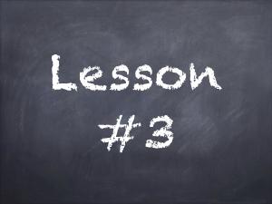 Lesson #3