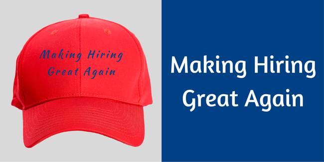 Making Hiring Great Again (1)